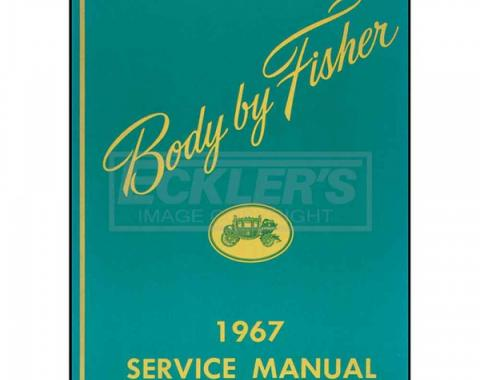 Nova And Chevy II Body By Fisher Service Manual, 1967