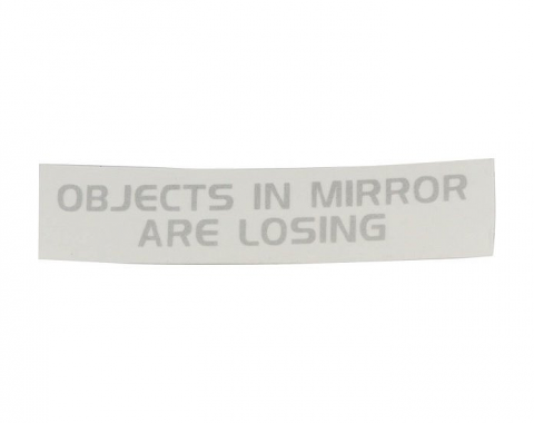 Mirror Decal, Rearview, Objects In Mirror Are Losing, 3 Inch