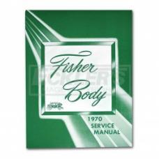 Nova Body By Fisher Service Manual, 1970