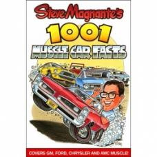 Steve Magnante's 1001 Muscle Car Facts, Book