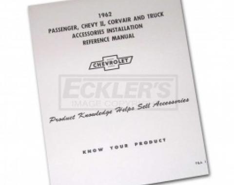 Nova Chevy II Accessories Installation Manual, 1962